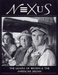 The Grapes of Wrath, film, starring Henry Fonda, John Carradine and Jane Darwell; NEXUS The Grapes of Wrath and the American Dream cover