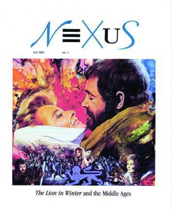 The Lion in Winter, film, starring Katharine Hepburn, Peter O'Toole, and Anthony Hopkins; NEXUS The Lion in Winter and the Middle Ages cover