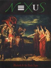 Macbeth and the Three Witches, Theodore Chasseriau, 1855, Musée d'Orsay, Paris NEXUS Macbeth and the Dark Ages cover